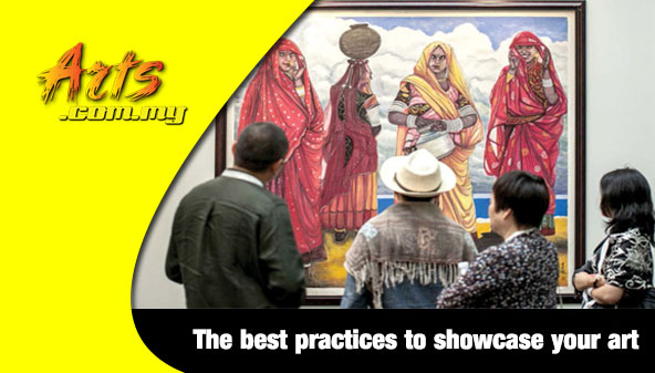 The best practices to showcase your art
