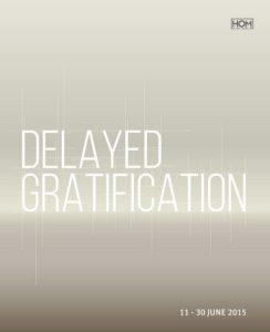 malaysia delayed gratification